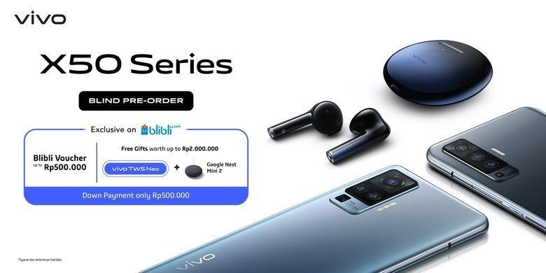 Hanya Rp500 ribu, X50 dan X50 Pro sudah bisa dibeli melalui Blind Pre-Order