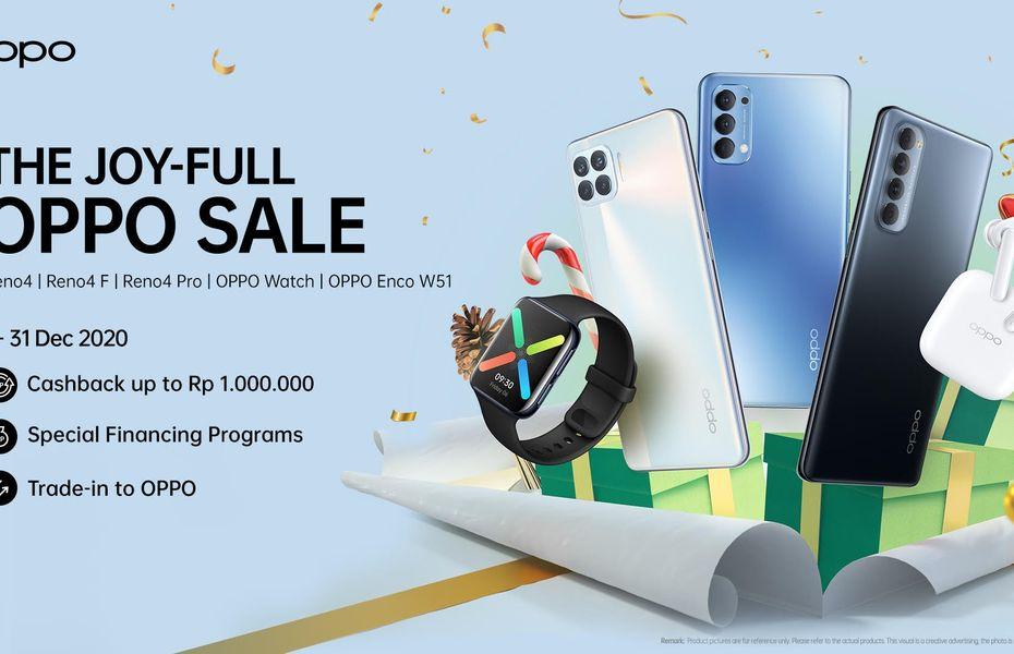 OPPO Gelar The Joy-Full OPPO Sale, Cashback Hingga  1 Juta Rupiah